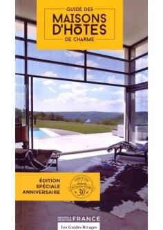 Les Guides Rivages : le guide des Maisons d'hôtes de charme