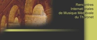 Les rencontres internationales de musique médiévale du Thoronet